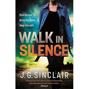 Walk in Silence by J. G. Sinclair - 9780571326648 Book