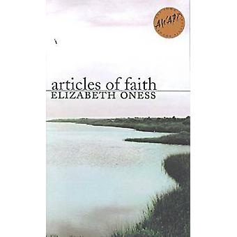Articles of Faith by Elizabeth Oness - 9780877457268 Book