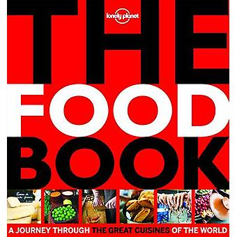 The Food Book Mini - A Journey Through the Great Cuisines of the World