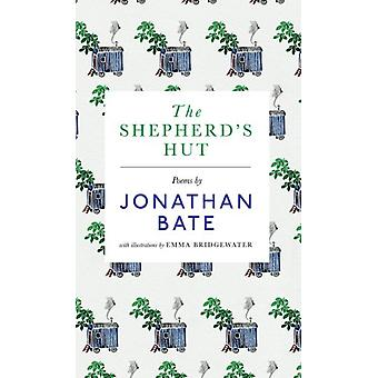 The Shepherd's Hut by Jonathan Bate - 9781783524297 Book