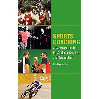 Sport Coaching - una guida di riferimento per gli studenti - allenatori e competitività