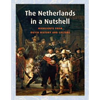 Les pays-bas en bref - Highlights from culte et histoire néerlandaise