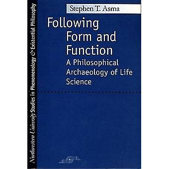 Following Form and Function - Philosophical Archaeology of Life Scienc
