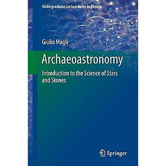 Archaeoastronomy - Introduction to the Science of Stars and Stones - 20