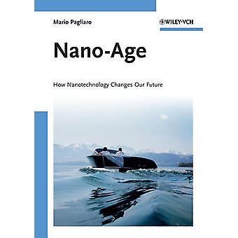 Nano-leeftijd - hoe nanotechnologie verandert onze toekomst door Mario Pagliaro - 9