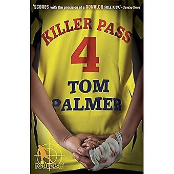 Foul Play: Killer Pass