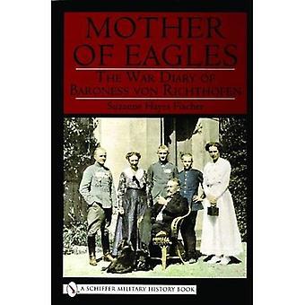 MATKA orłów: Pamiętnik wojny baronowa Von Richthofen (Schiffer wojskowej historii)