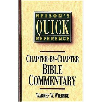 Chapter by Chapter Bible Commentary (Nelson's Quick Reference)
