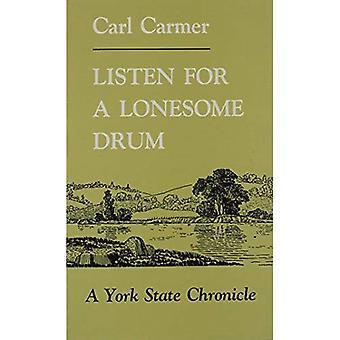 Nasłuchiwać samotny bębna (Nowy Jork Classics)
