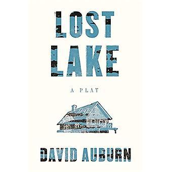 Lost Lake: A Play