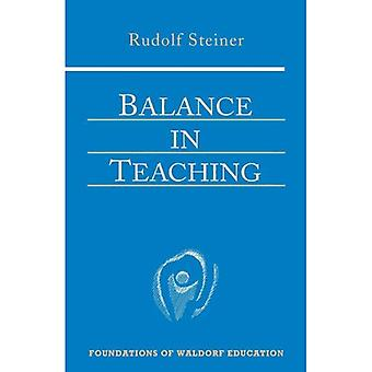 Balance in Teaching (Foundations of Waldorf Education)