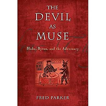 Devil as Muse: Blake, Byron & the Adversary