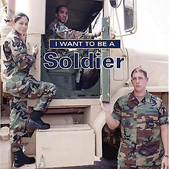 I Want to Be a Soldier (I Want to Be