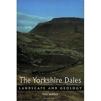 O Yorkshire Dales: Paisagem e Geologia (Geologia e paisagem)