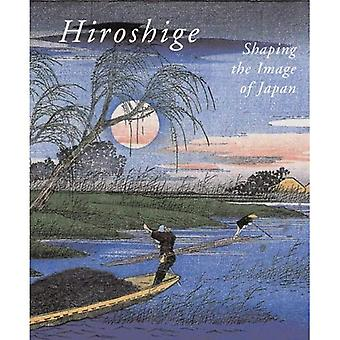 Hiroshige, Shaping the Image of Japan