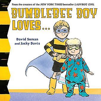 Bumblebee Boy Loves... [Board book]