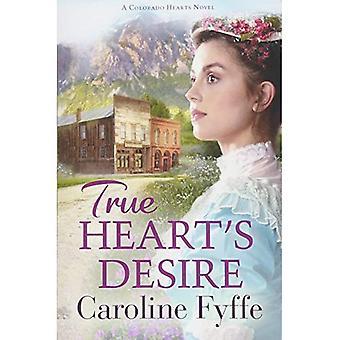 True Heart's Desire (Colorado Hearts Series)