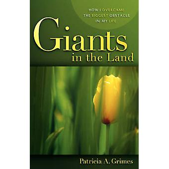 Géants dans la terre par Grimes & Patricia & A.