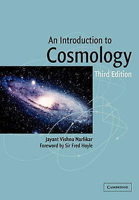 Introduction to Cosmology by Narlikar & Jayant Vishnu