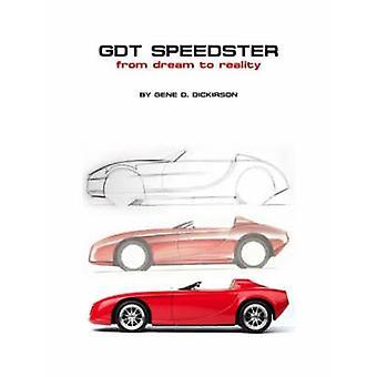 GDT Speedster van droom naar werkelijkheid door Dickirson & Gen-D.