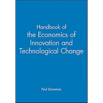 Handbook of the Economics of Innovations and Technological Change by Stoneman & Paul