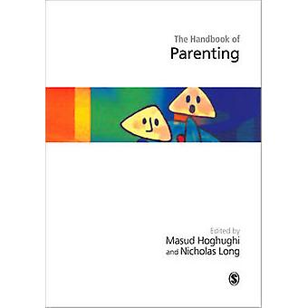 Handbook of Parenting Theory and Research for Practice by Hoghughi & Masud S.