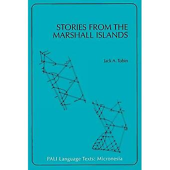 Stories from the Marshall Islands by Tobin & Jack A.