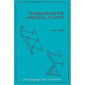Berättelser från Marshallöarna av Tobin & Jack A.