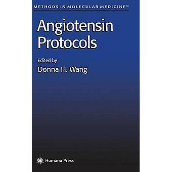 Angiotensin protokoll av Wang & Donna H.