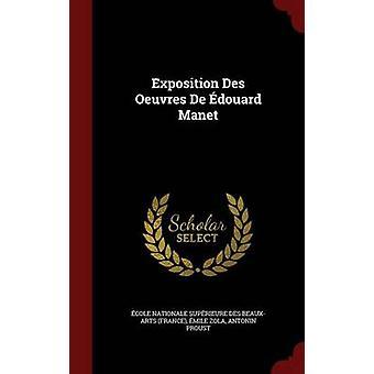 Ausstellung Des Oeuvres De Douard Manet von Cole Nationale Suprieure des beauxa