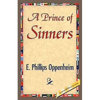 Un príncipe de los pecadores por E. Phillips Oppenheim & Phillips Oppenhei