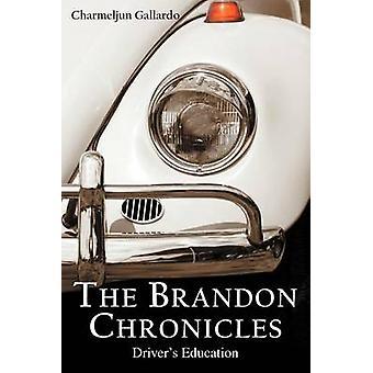Brandon Chronicles drivere utdanning av Gallardo & Charmeljun