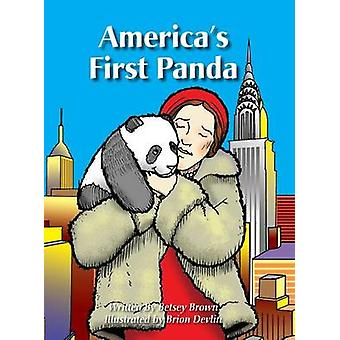 Americas First Panda by Brown & Betsey