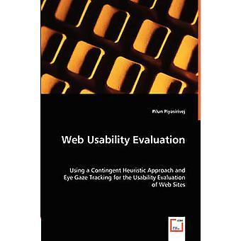 Web Usability Evaluation by Piyasirivej & Pilun