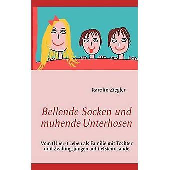 Bellende Socken Und Muhende Unterhosen door Ziegler & afbeelding