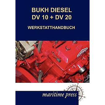 BUKH DIESEL DV 10  DV 20 WERKSTATTHANDBUCH by N. & N.