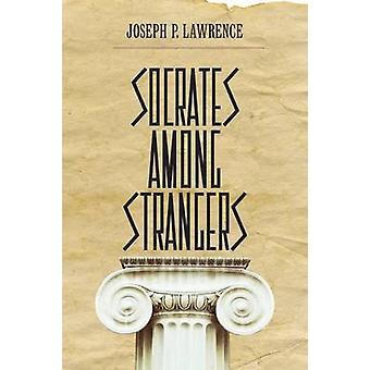 Sokrates blant fremmede av Joseph P. Lawrence - 9780810131699 bok