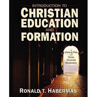 Introduktion till kristen utbildning och bildning - ett livslångt Plan fo