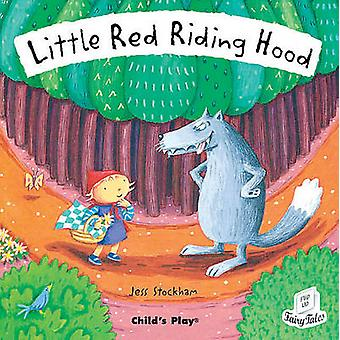 Little Red Riding Hood by Illustrated by Jess Stockham
