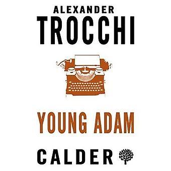 Young Adam by Alexander Trocchi - 9780714544625 Book