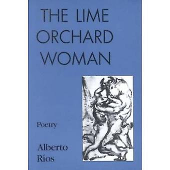 The Lime Orchard Woman - Poems by Alberto R ios - 9780935296778 Book