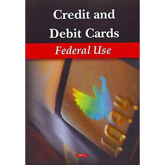 Credit and Debit Cards - Federal Use by Government Accountability Offi