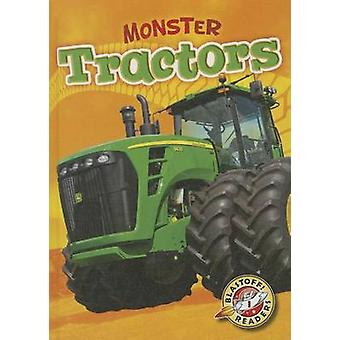 Monster Tractors by Chris Bowman - 9781626170551 Book