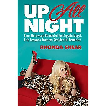 Up All Night - From Hollywood Bombshell to Lingerie Mogul - Life Lesso