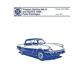 Triumph Spitfire Mk.4 & 1500 - Parts Catalogue - 9781869826659 Book