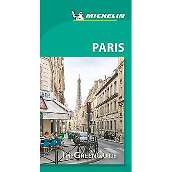Paris - Michelin Green Guide - The Green Guide by Paris - Michelin Gre