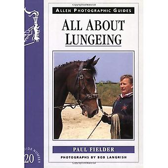 All About Lungeing (Allen Photographic Guides) (Allen Photographic Guides)