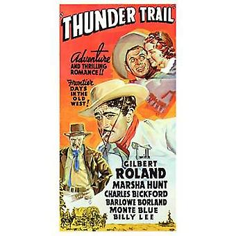 Thunder Trail Movie Poster (11 x 17)