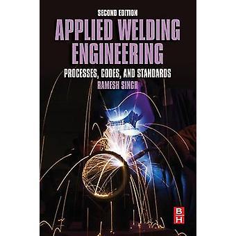 Applied Welding Engineering by Singh & Ramesh