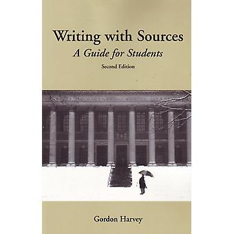 Writing with Sources: A Guide for Students (Paperback) by Harvey Gordon
